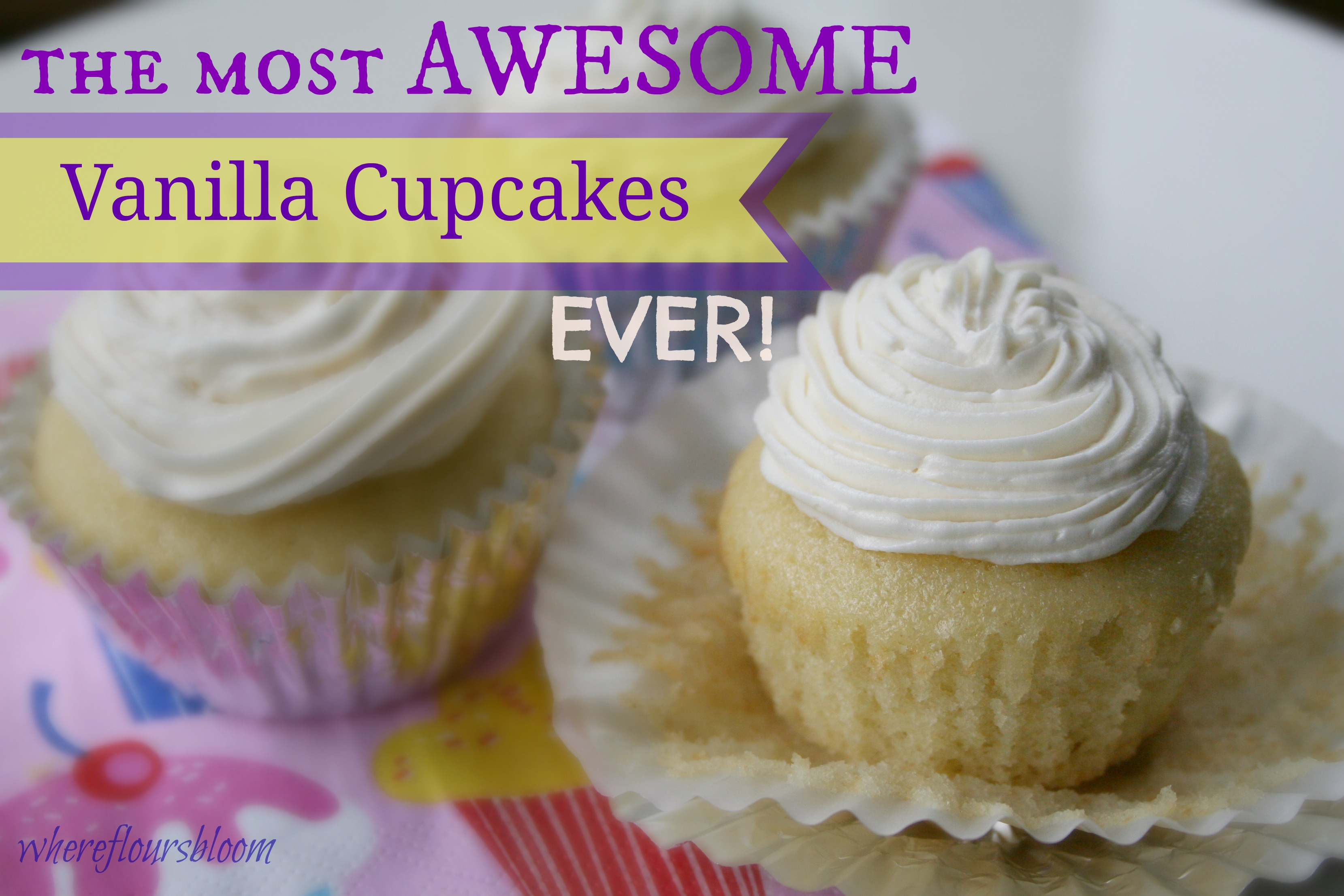 The most AWESOME vanilla cupcakes EVER! | What's For Dinner?