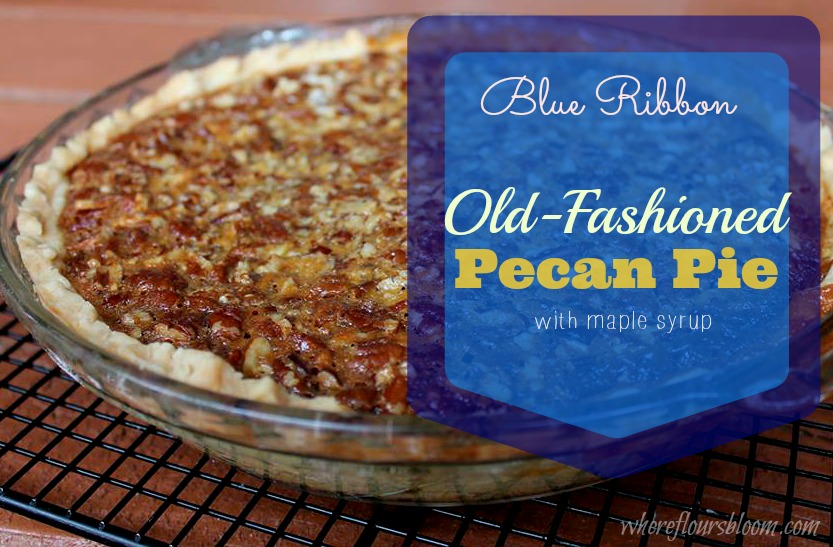 Old-Fashioned Pecan Pie without using modern-day processed corn syrup ...